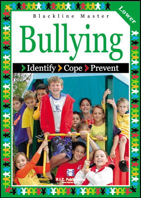 Bullying: Identify, Cope, Prevent. BLM