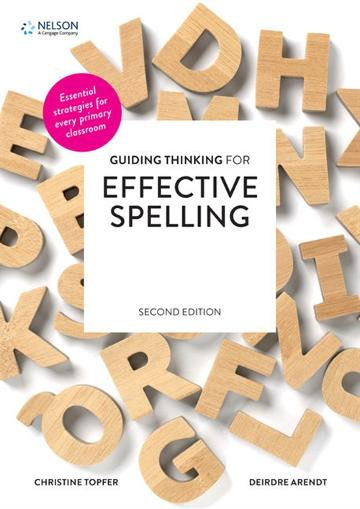 Guiding Thinking for Effective Spelling 2Ed