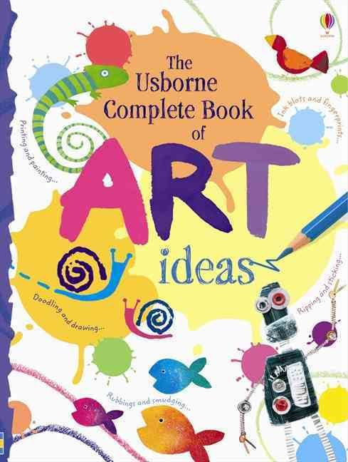 The Complete Book of Art Ideas