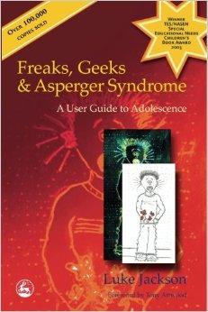 Freaks, Geeks & Asperger Syndrome - Luke Jackson
