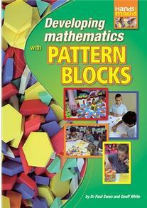 Developing Mathematics with Pattern Blocks