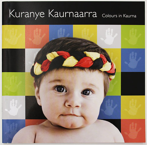 Kuranye Kaurnaarra - Colours in Kaurna