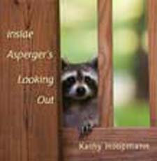 Inside Aspergers Looking Out