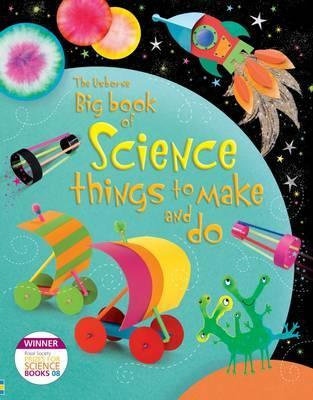 The Big Book of Science Things to Make & Do