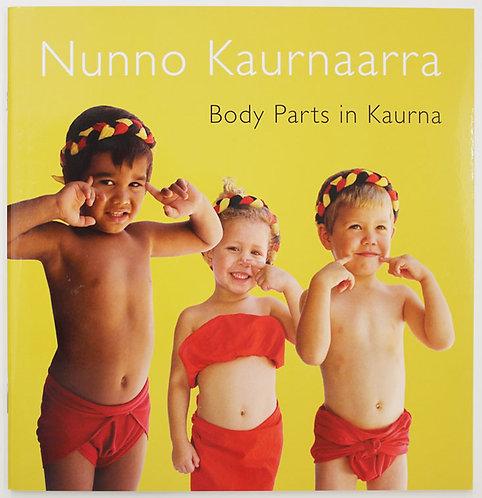 Nunno Kaurnaarra - Body Parts in Kaurna