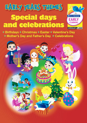 Early Years Themes - Special Days and Celebrations