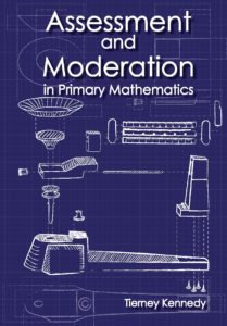 Assessment & Moderation in Primary Maths