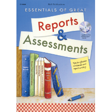 Essentials of Great Reports and Assessments