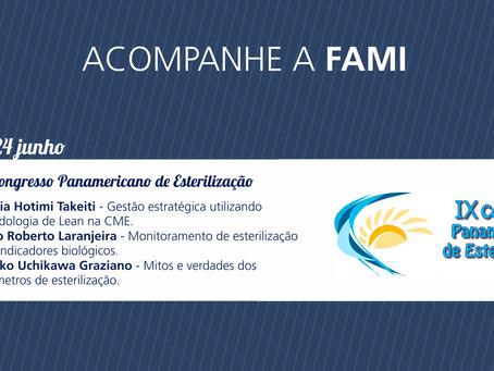 FAMI NO IX CONGRESSO PANAMERICANO DE ESTERILIZAÇÃO