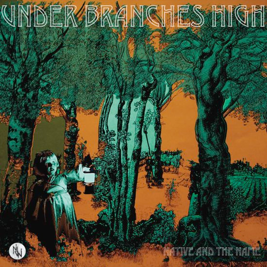 Under Branches High - The Album