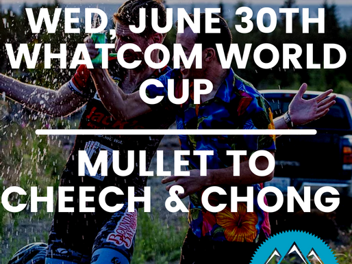 Whatcom World Cup Race #2   Wed, June 30th