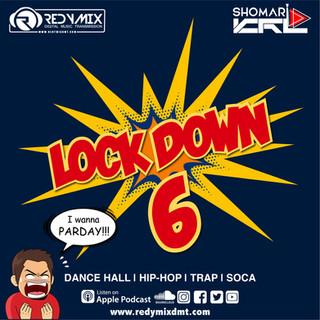 LOCK DOWN VOLUME 6