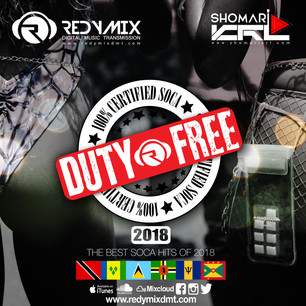 DUTY FREE!! THE BEST SOCA OF 2018 FROM ACROSS THE CARIBBEAN !