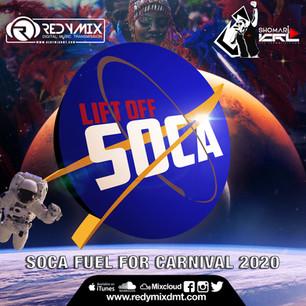 NEW MIX ALERT!!  LIFT OFF: SOCA 2020 (FIRST CONTACT)
