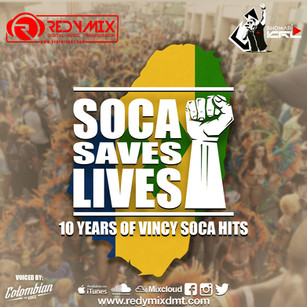 "VINCY SOCA MIX 2020! THE SOCA SAVES LIVES ""TOUR"" 2020 STARTS IN ST. VINCENT AND THE GRENAD"