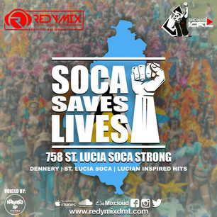 ST LUCIA SOCA MIX 2020! SOCA SAVES LIVES 758 STRONG