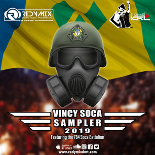 VINCY SOCA SAMPLER  2019: THE 784 SOCA ARMY!