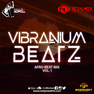 NEW MIX ALERT: VIBRANIUM BEATZ!!