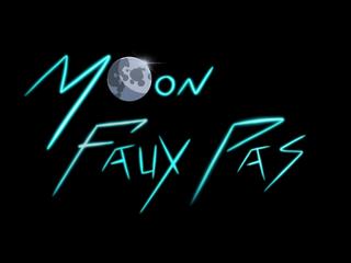 Moon Faux Pas