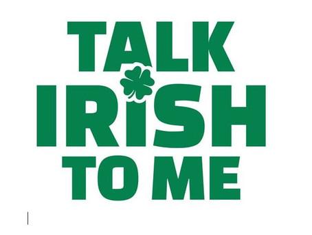 Some Common Irish Sayings Explained