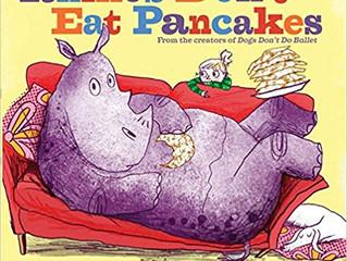 Rhinos Don't Eat Pancake