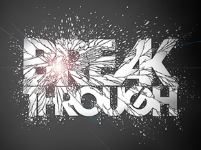 Prepare For Breakthrough