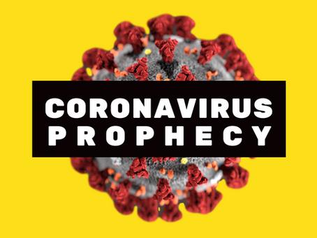CORONAVIRUS PROPHECY (From July 2019)