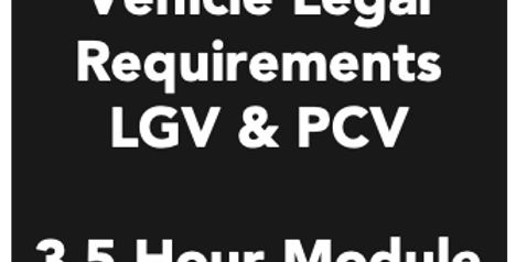 Vehicle Legal Requirements - 3.5 Hour Module