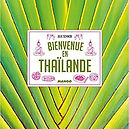 Bienvenue en thailande, julie schwob