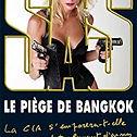 SAS, Le piège de Bangkok, Gérard De Villiers