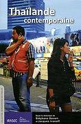 La Thailande Contemporaine, Stephane Dever & Jacques Ivanoff, Editions Irasec