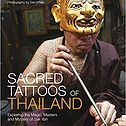 Sacred tatoos of Thailand, Joe Cummings