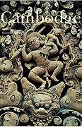 Cambodge ; Art, histoire, société, de Danielle Guéret