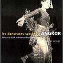 Les danseuses sacrées d'Angkor, Christophe Loviny, S.A.R. La Princesse Bupha Devi