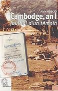 Cambodge, an I ; Journal d'un témoin, 1979-1980, Alain Ruscio