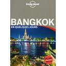 Bangkok en quelques jours Lonely Planet
