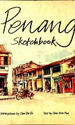Penang Sketchbook, Chen Voon Fee and Chin Kon Yit