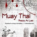 Muay Thai, Peace at last, Michael Goodison