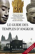Le guide des temples d' Angkor (2e édition) - Michel Petrotchenko