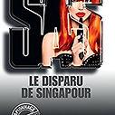 SAS, Le disparu de Singapour, Gérard De Villiers