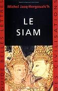 Le Siam, Michel Jacq-Hergoualc'h