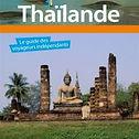 Thailande, Le guide des voyageurs indépendants, Guide Evasion