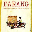 Farang, Thailand through the eyes of an ex-pat, Dr Ian Corness
