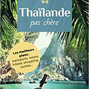 Thaïlande pas chère, Guide 2018