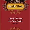 Family Thai, Life of a Farang in a Thai Family, Ian Mayo-Smit
