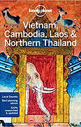 Vietnam, Cambodia, Laos, Northern Thailand, Lonely Planet