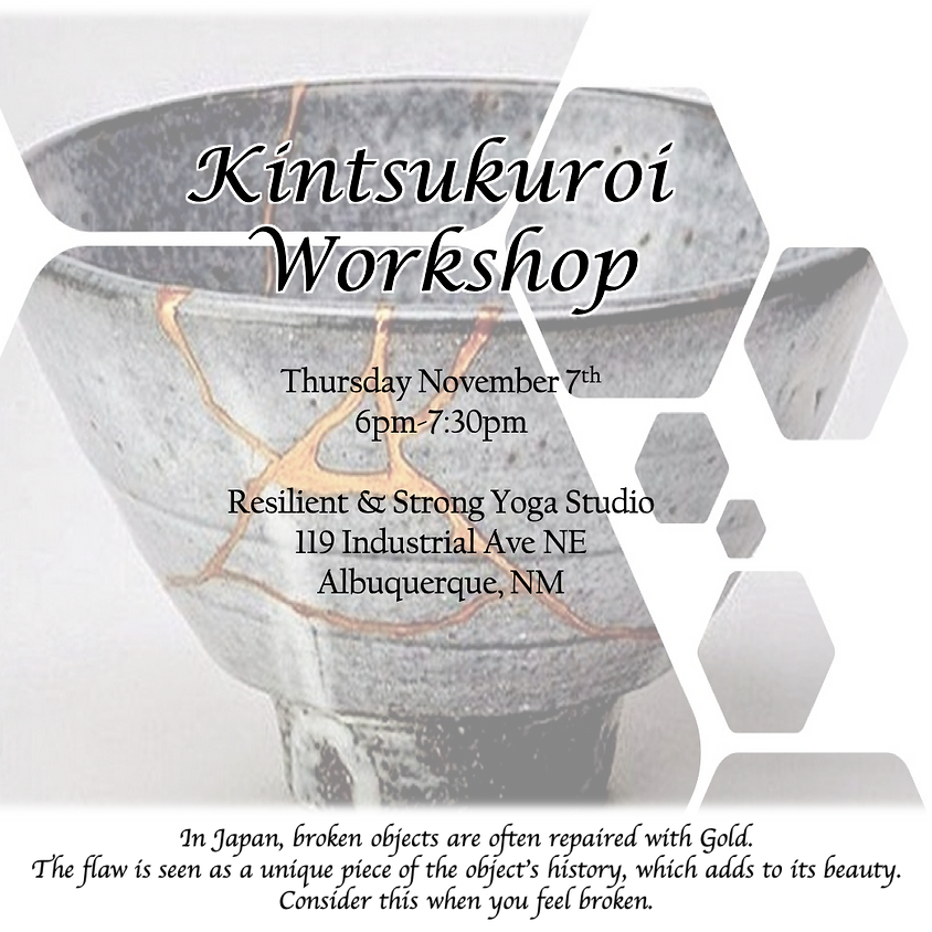 Kintsukuroi Workshop