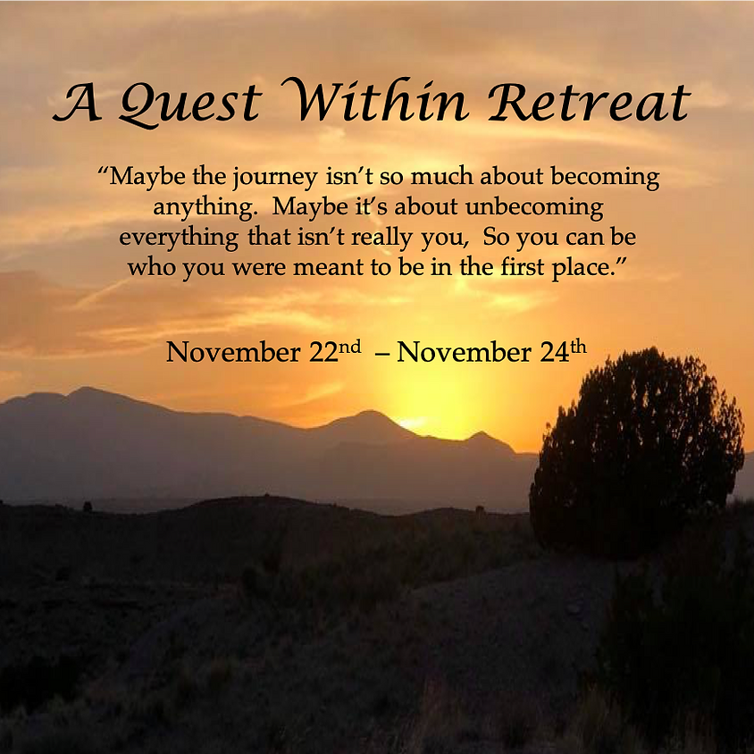 A Quest Within Retreat