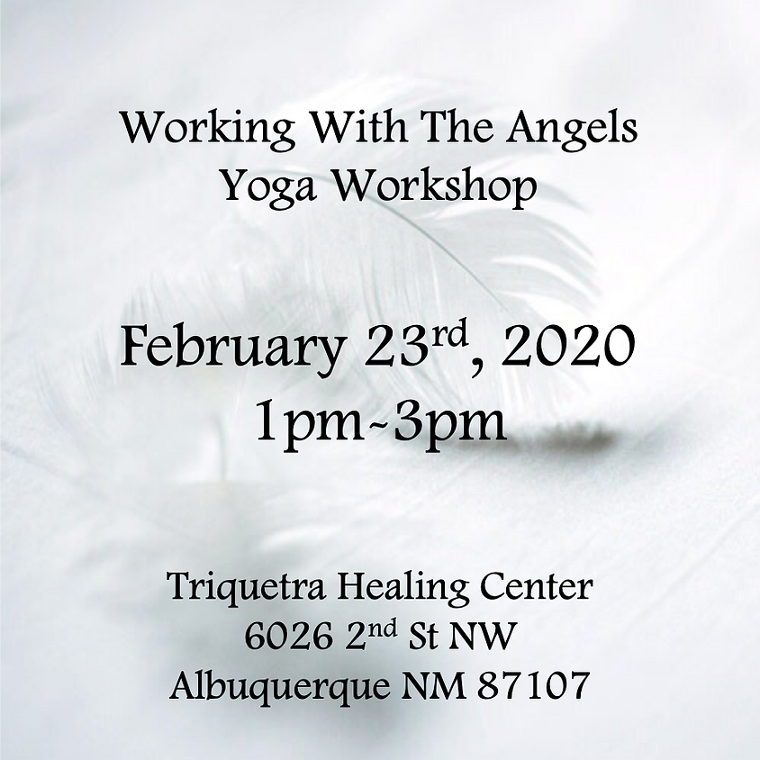 Working With The Angels - Yoga Workshop