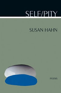 Self/Pity by Susan Hahn